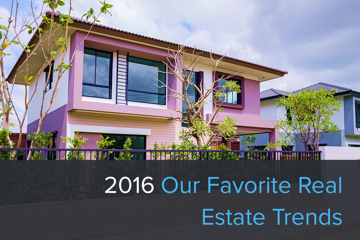 our favorite real estate trends from 2016