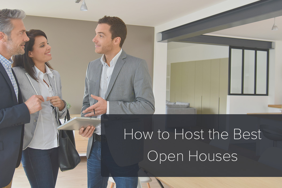 real estate open house tips how to host the best open houses